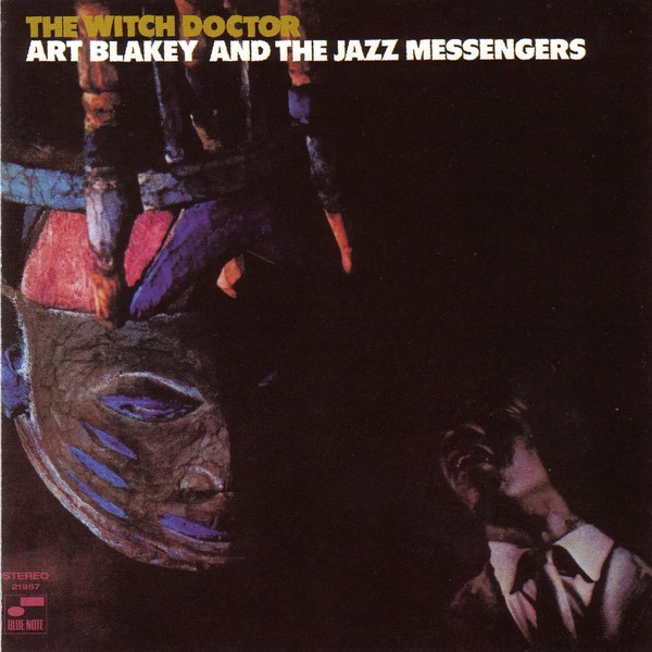 art blakey & the jazz messengers - the witch doctor (sleeve art)