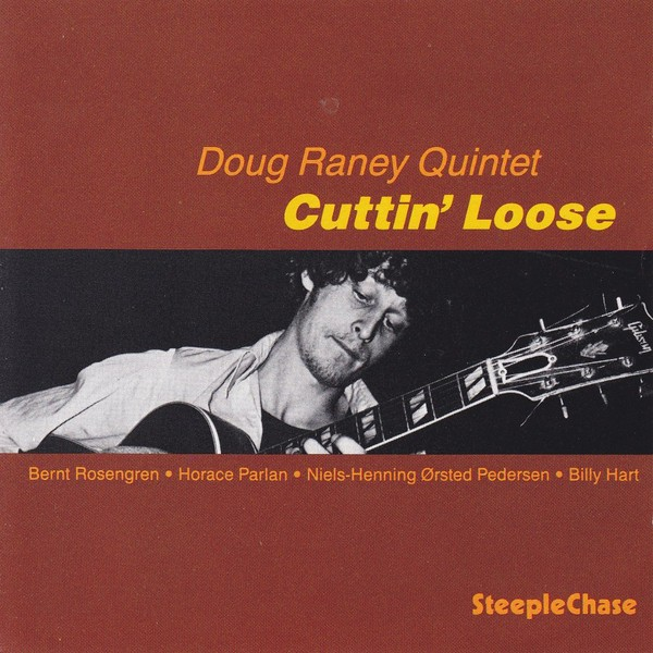 Doug Raney Quintet - Lazy Bird