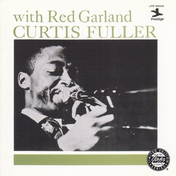 Curtis Fuller With Red Garland Curtis Fuller With Red Garland