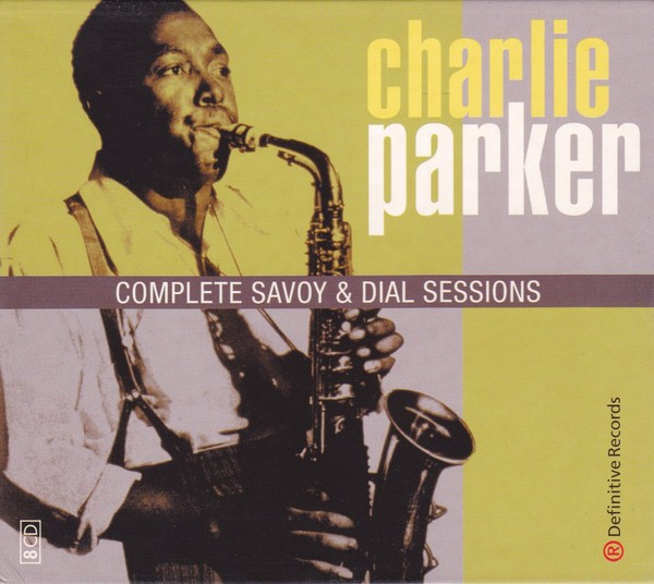 charlie parker - the complete savoy and dial sessions (sleeve art)