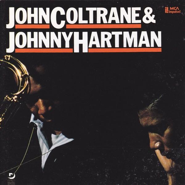 John Coltrane Johnny Hartman John Coltrane Johnny Hartman
