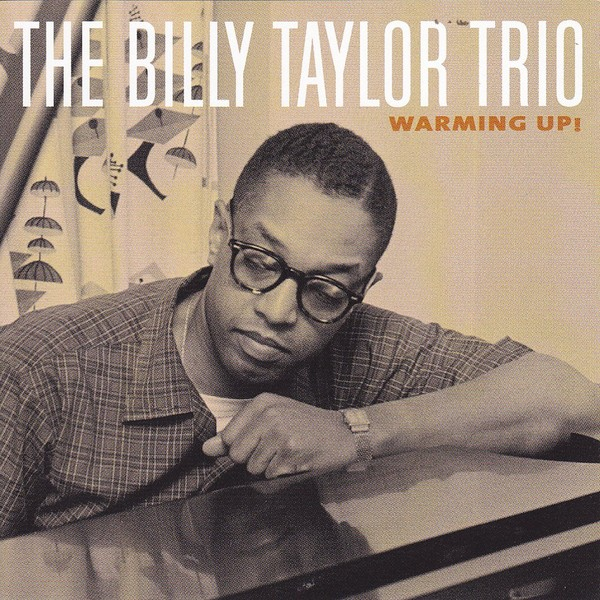 Billy Taylor Trio - I Wish I Knew (How It Would Feel To Be Free)